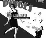 Pingls aneb Hot Café Revue / Lindo hop! a OPSO